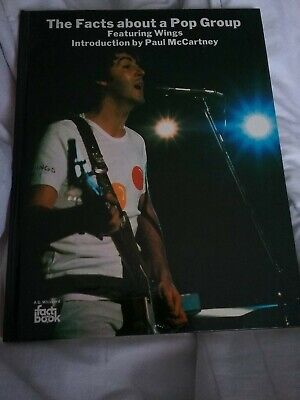 The Facts About A Pop Group: Featuring Paul McCartney And  Wings  (Fact Books)- • 10£