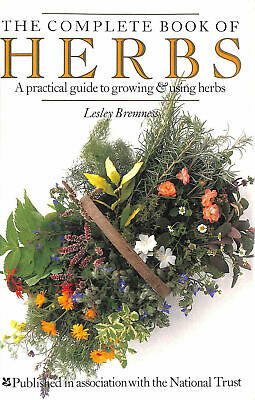 The Complete Book Of Herbs By Bremness L • 6.49£