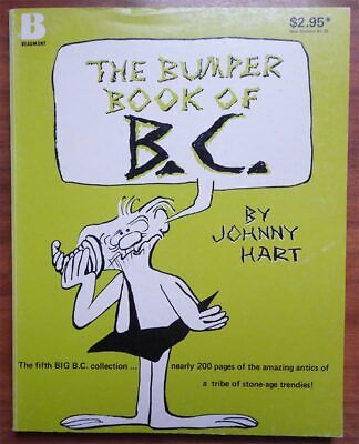 Johnny Hart, The Bumper Book Of B.C., Beaumont Books 1981 • 8.99£