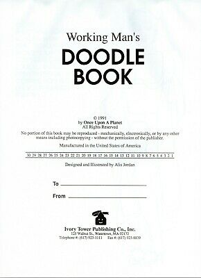 WORKING MAN'S DOODLE BOOK.  1991 American Novelty Book  • 28£