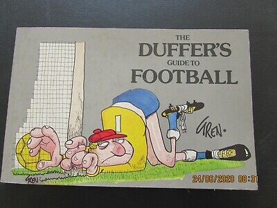 The Duffer's Guide To  Football   Cartoon  Book Very Good For Age    • 2£