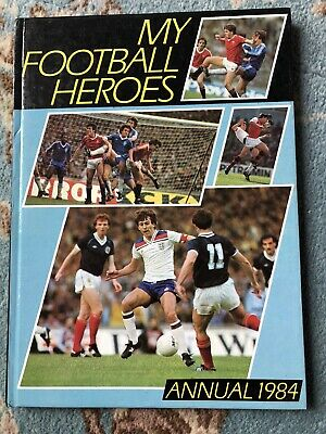 My Football Heroes Annual 1984 / Fine- / Unclipped. • 1.40£