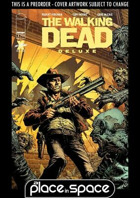 (wk41) The Walking Dead Deluxe #1a - Finch Cover - Preorder Oct 7th • 3.90£