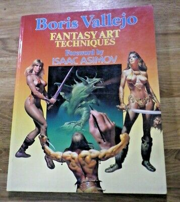 Fantasy Art Techniques Boris Vallejo - Paperback Foreword By Isaac Asimov 1985 • 6.99£