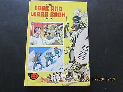 THE  LOOK And  LEARN  BOOK  1973  GOOD FOR  AGE     • 2.50£