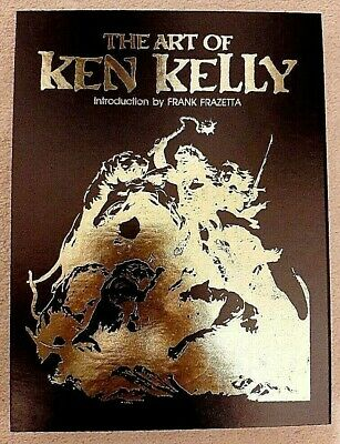 The Art Of Ken Kelly - Slipcase Gold Edition - With Original Signed Sketch • 185£
