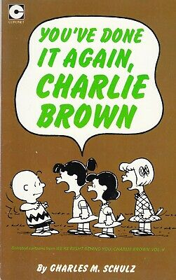 You've Done It Again, Charlie Brown. Charles M. Schulz Paperback 1977 Nr MINT • 1.49£