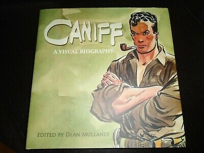 CANIFF - A VISUAL BIOGRAPHY Dean Mullany Milton Caniff Hardback IDW  • 34.99£
