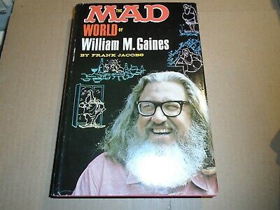 THE MAD WORLD OF WILLIAM M. GAINES Frank Jacobs Lyle Stuart 1972 HC • 49.95£