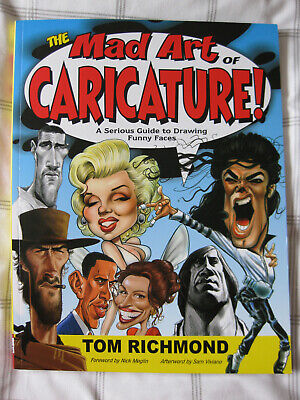 The Mad Art Of Caricature – Tom Richmond – Signed – Paperback • 17.50£