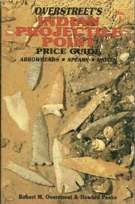 Overstreet's Indian Projectile Point Price Guide - NO. 1 - Hardback Book • 26.82£
