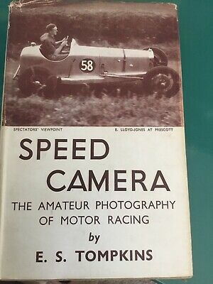 Speed Camera: The Amateur Photography Of Motor Racing. By Tompkins, ES. V Good • 4.50£