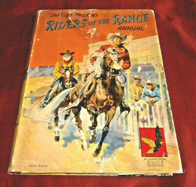RIDERS OF THE RANGE ANNUAL. SIGNED BY CHARLES CHILTON. Fully Illustr. HB. D/W.  • 10.50£