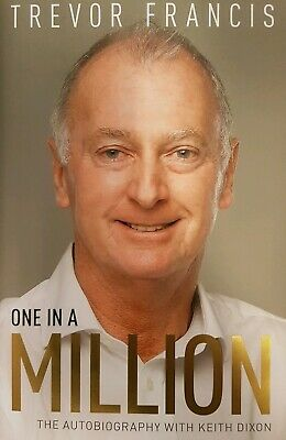 One In A Million, The Autobiography. Signed By Trevor Francis • 17.99£