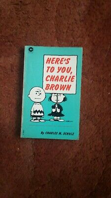 Here's To You Charlie Brown By Charles M Schulz  • 1.70£