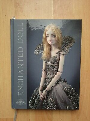Enchanted Doll Book By Marina Bychkova, Superb Condition, Collectors. • 170£