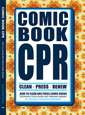 Comic Book CPR: How To Clean And Press Comics CGC CBCS PGX Guide • 30.66£