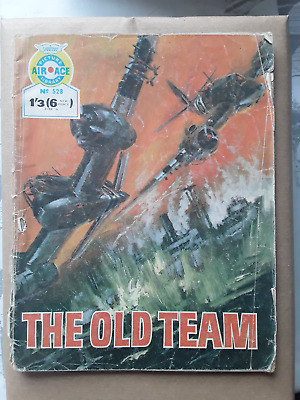 The Old Team - Air Ace Picture Library - War Comic No 528 • 1.50£