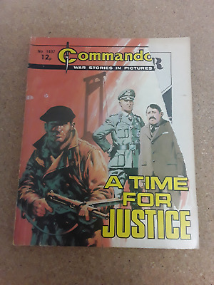 A Time For Justice - Commando - War Comic No 1407 • 0.80£