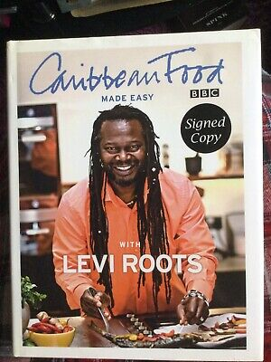 Levi Roots Signed Book Copy. Caribbean Food Made Easy. Dragon's Den. Reggae • 19.97£