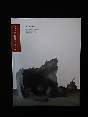 Lyon And Turnbull Auction Catalogue Of Fine Paintings.may 2012. • 5.99£
