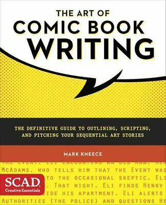 The Art Of Comic Book Writing By Mark Kneece 9780770436971 | Brand New • 13.83£