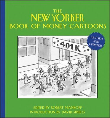 The New Yorker Book Of Money Cartoons By Robert Mankoff 9781118342053 • 12.38£