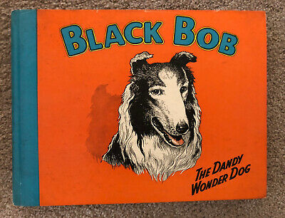 Black Bob The Dandy Wonder Dog Book 1950s • 15£