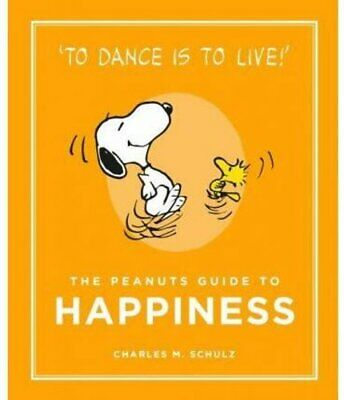 The Peanuts Guide To Happiness By Charles M. Schulz 9781782113652 | Brand New • 7.50£