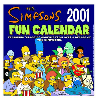 The Simpsons Fun Calender 2001 Featuring Classic TV Moments From Over A Decade • 4.42£