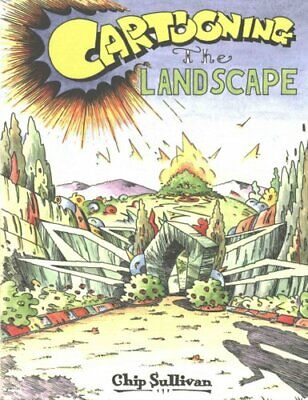 Cartooning The Landscape By Chip Sullivan 9780813939209 | Brand New • 23.01£