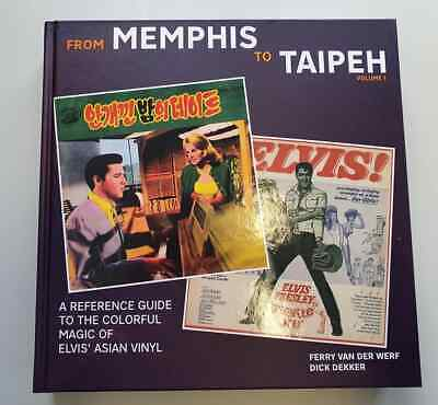 Elvis Presley From Memphis To Taipeh Hardback Over 500 Pages • 74.99£