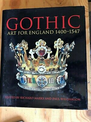 Gothic Art For England 1400-1547 • 15.99£