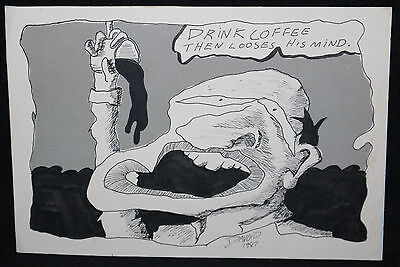 Drink Coffee Then Looses His Mind - 1987 Art By David ? • 105.89£