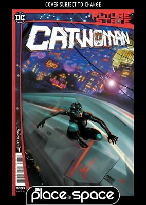 Future State: Catwoman #1a (wk03) • 3.90£