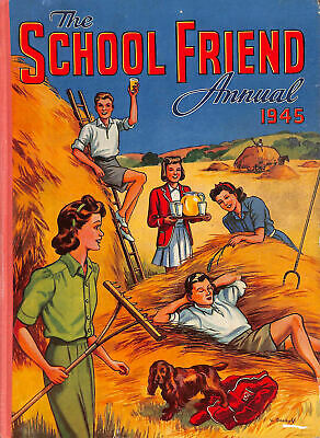 School Friend Annual 1945 By VARIOUS AUTHORS • 11.99£