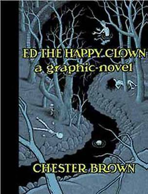 Ed The Happy Clown, Chester Brown,  Hardback • 12.05£